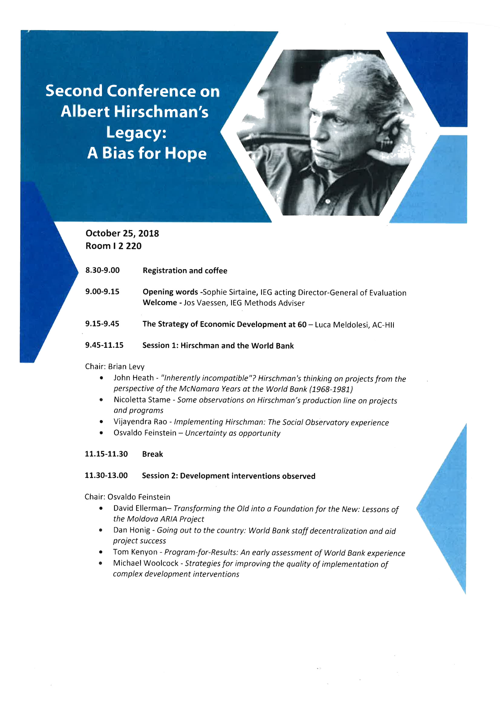 Second Conference on Hirschman's Legacy: A bias for hope